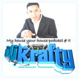 MY HOUSE YOUR HOUSE episode # 2