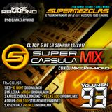 #SuperCapsulaMix - #Volumen93 - by @DjMikeRaymond