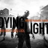 -Dying Light- Psychedelic Trance Mix