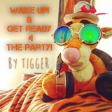 WAKE UP & Get Ready For The Party!!!!!