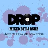 DROP -Best of In Ya Mellow Tone-(Rec by September,2012)