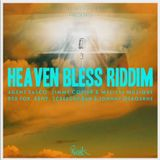 Heaven Bless Riddim Mix - Dec 2014 - Ranch Entertainment