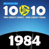 Soundwaves 10@10 #171: 1984