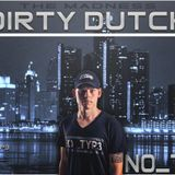 The Madness of Dirty Dutch #024 Mixed by No_TYP3
