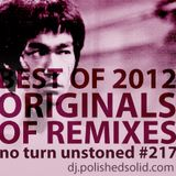 ORIGINALS of the best remixes of 2012 Mix (No Turn Unstoned #217)