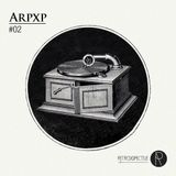 Retrospective Podcast Vol 2 - Arp Xp