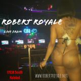 Robert Royale Live from The New Club O Sat 6.22.2019