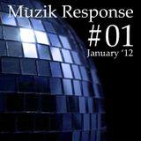 Muzik Response #1 (January Mix '12) mix by  Dela Muzik