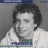 MIKE FRANCIS 'SONGS'