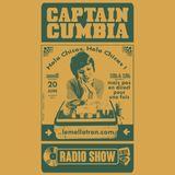 CAPTAIN CUMBIA RADIO SHOW @ Le Mellotron (Podcast du 20/06/2017)
