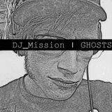 DJ_Mission | GHOSTS