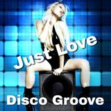 Just Love Disco Groove