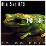 Trinax Mix Set 009 // 25.08.2012