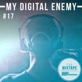 Ditch the Label Mixtape #17- MY DIGITAL ENEMY