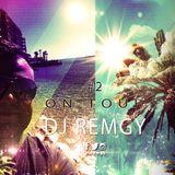 DJ Remgy - On Tour 2015 #2