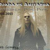 Nuada vs Amitabha / Tabha records Germany (Psychedelic Ping Pong Set ) 30.05.2015