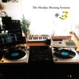 The Monday Morning Sessions #3