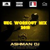 GARAGE WORKOUT MIX - ASHMAN DJ - GYMBOX