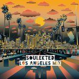 Soulekted - Los Angeles Mix [Soul/Funk/Reggae/Disco]