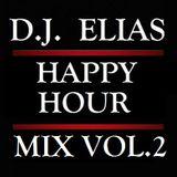 DJ ELIAS - HAPPY HOUR MIX VOL.2