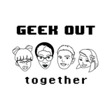 Geek Out Together - #1 (Introductions, Toys, and More!)