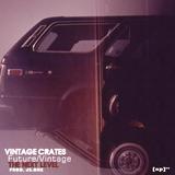 Vintage Crates Future Vintage: The Next Level [prod Js.One]