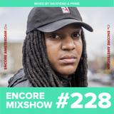 Encore Mixshow 228