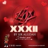 XXXII Mix(Valentines Spice) - Sir Aludah
