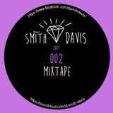 SMITH DAVIS 2017 MIXTAPE 002