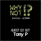 Tomy P @ Preserata WhyNot !?  - Estilos (Altamura) 04-01-2013  [Parte Seconda]