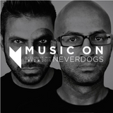 Neverdogs - Music On Ibiza 2015 Exclusive Mix