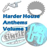 Harder House Anthems Volume 1 Mixed by Nice Guy Danny