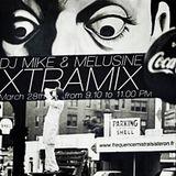 XTRAMIX DJ MIKE & MELUSINE