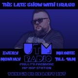8-27-19 - The Late Show With DRACO on uTm Radio