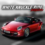 White Knucle Ride Session