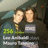 "E.P. 256 ""Dj Edition"" - Leo Anibaldi plays Mauro Tannino"