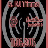 Timma - Live at FreakShow Broadcast Vol. 8 (11.06.2016 @ Mixlr)