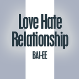 "Bai-ee ""A Love Hate Relationship"" - 1998"