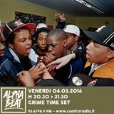 Alpha Beat #20 - Grime Special Set - 04.03.2016