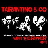 TARANTINO & CO by HANK THE RIPPER