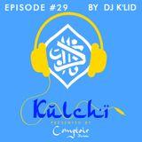 K U L C H I - Episode # 029 By Dj K'lid - Ethnic Groove - Comptoir Darna Marrakech
