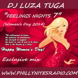 "Dj LuzaTuga - ""Feelings Nights#7"" (Women's Day 2014) on PhillyNitesRadio"