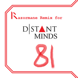 Distant Minds - 8 With A Line (Razormane Remix)
