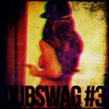 Dubswag #3