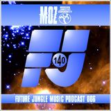 MOZDJ - FJ MUSIC PODCAST 006
