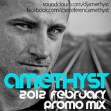 Amethyst - February 2012 Promo Mix