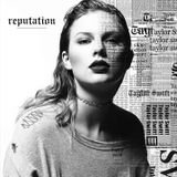 Talyor Swift - Look What You Made Me Do /  Ready For It