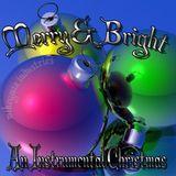 Merry & Bright - An Instrumental Christmas