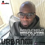 Soulful Living 2019 #8 - Soulchild (Wed 6 Mar 2019)