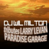 DJ Wil Milton Tributes Larry Levan & The Paradise Garage